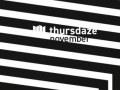 Thursdaze: Ehud invitesThursdaze