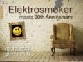 Elektrosmoker meets 30th Anniversary