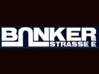 BUNKER STRASSE E®