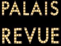 PALAIS REVUE 2 - Die glamouroese Dinnershow geht weiter!