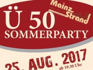 Ü50 Party am Fr, 25. August 2017 - 19:30 Uhr für Mainz